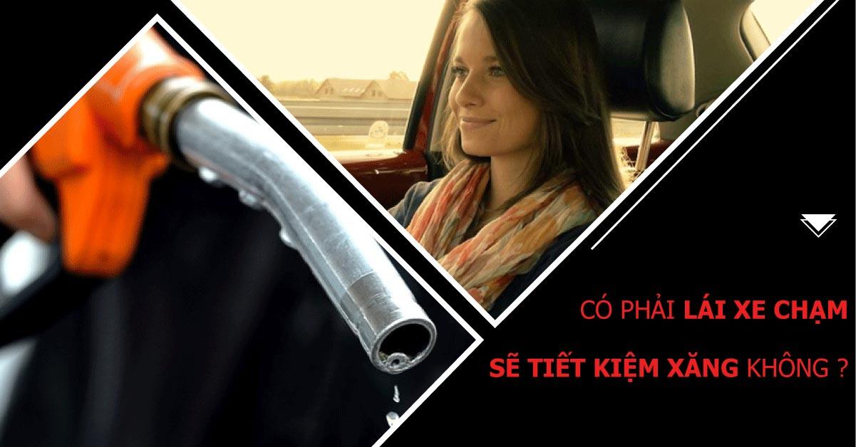 co-phai-lai-xe-cham-se-tiet-kiem-xang