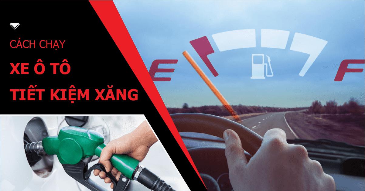 Cách chạy xe ô tô tiết kiệm xăng nhất