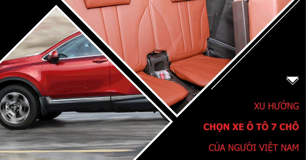 Xu hướng phổ biến chọn ôtô 7 chỗ của khách hàng Việt