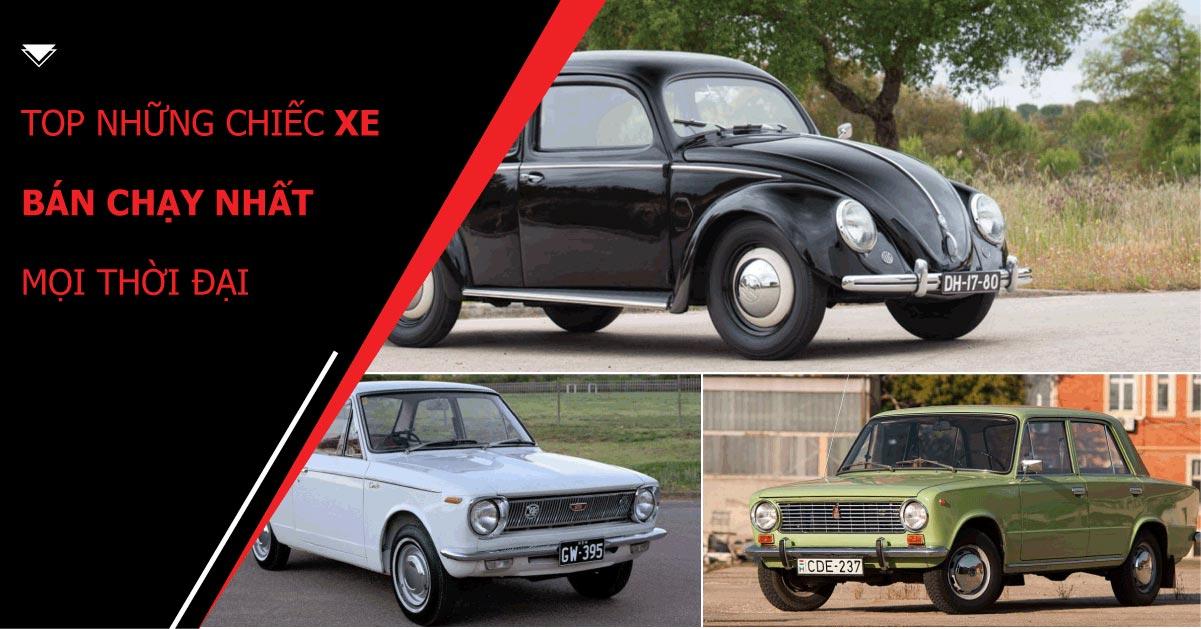 Top những mẫu ô tô bán chạy nhất mọi thời đại