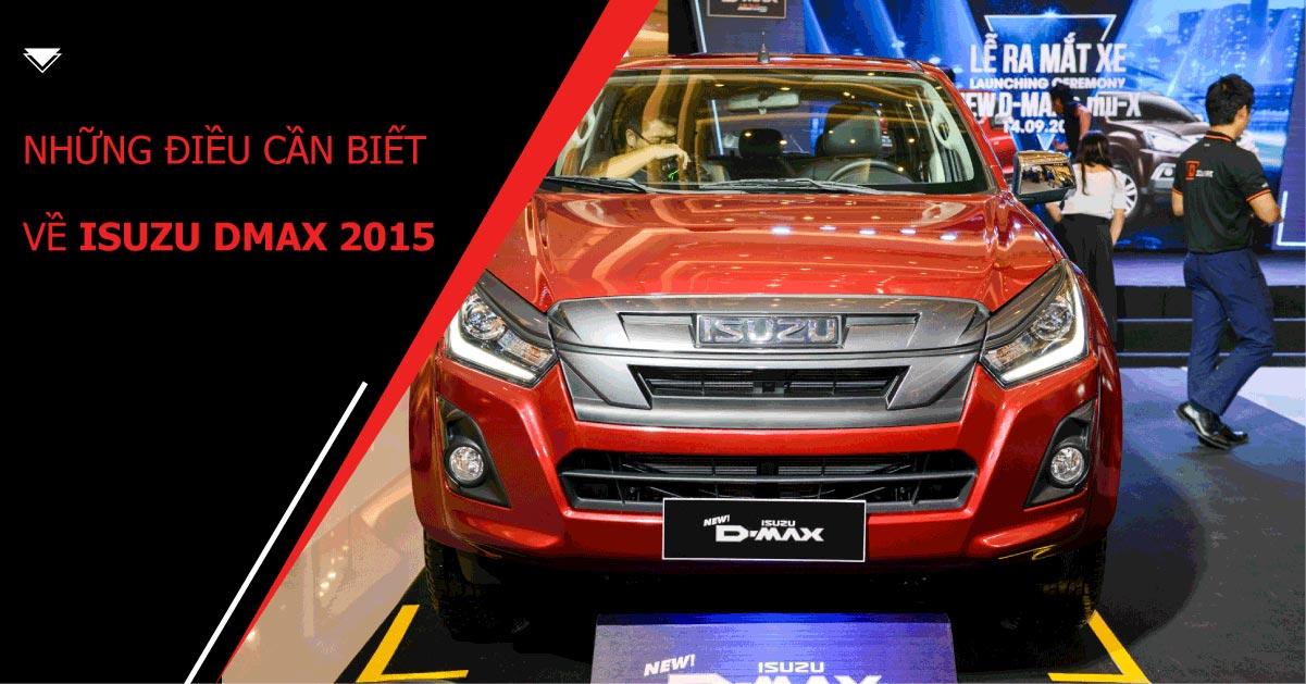Isuzu Dmax 2015 chiếc bán tải cũ giá rẻ, hữu dụng và tiện nghi
