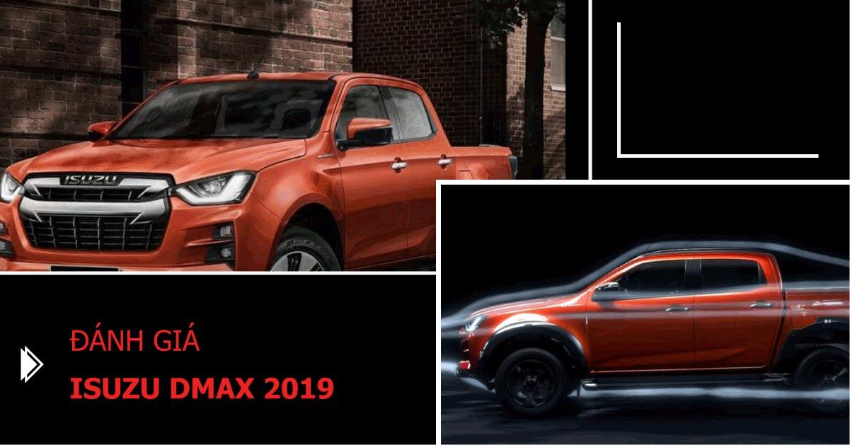 Isuzu Dmax 2019: xe cũ nhưng có nhiều cải tiến mới